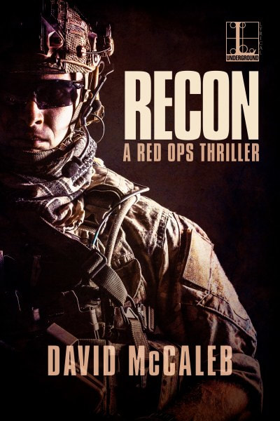 Book Cover for thriller Recon from the Red Ops Series by David McCaleb.