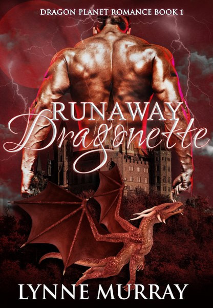 Book Cover for Runaway Dragonette from the Dragon Planet romance trilogy by Lynne Murray.