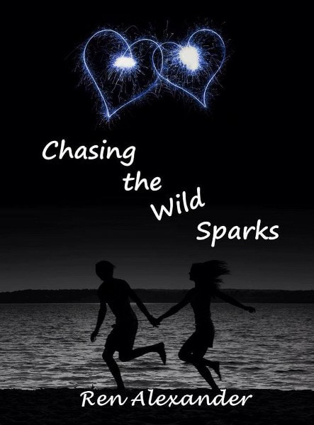 Book Cover for contemporary romance, Chasing the Wild Spark, from the Wild Sparks series by Ren Alexander.