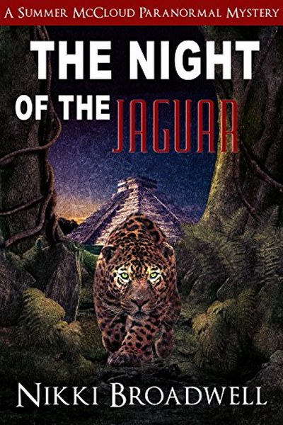 Book Cover for The Night of the Jaguar from the Summer McCloud paranormal mystery series by Nikki Broadwell.