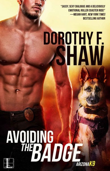 Book Cover for contemporary romance Avoiding the Badge from the Arizona K9 series by Dorothy F. Shaw.