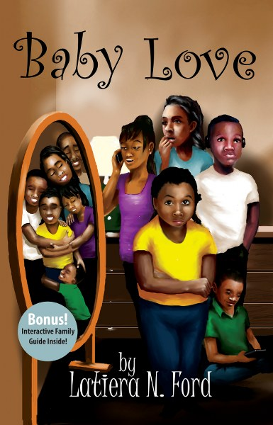 Book Cover for young adult coming of age novel Baby Love by Latiera Ford.