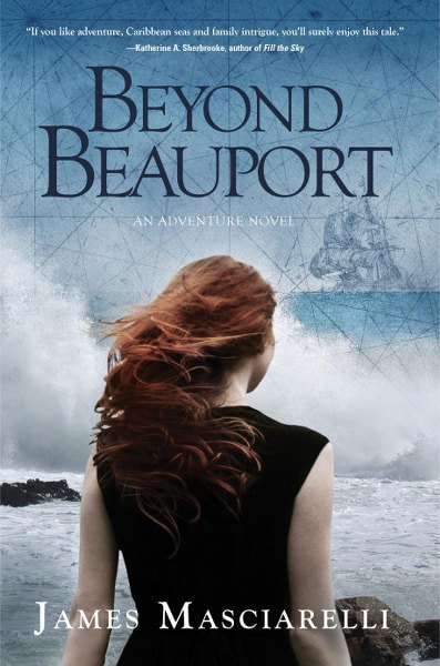 Book Cover for adventure novel Beyond Beauport by James Masciarelli.