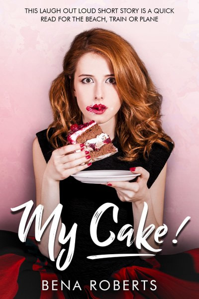 Book Cover for romantic comedy short story My Cake! From The Adventures of Louise series by Bena Roberts.