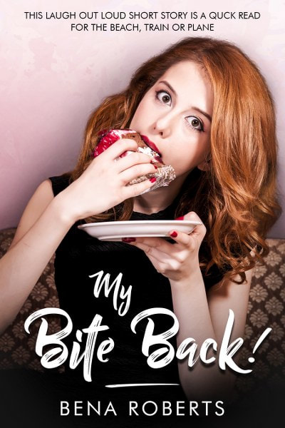 Book Cover for romantic comedy short story My Bite Back! From The Adventures of Louise series by Bena Roberts.