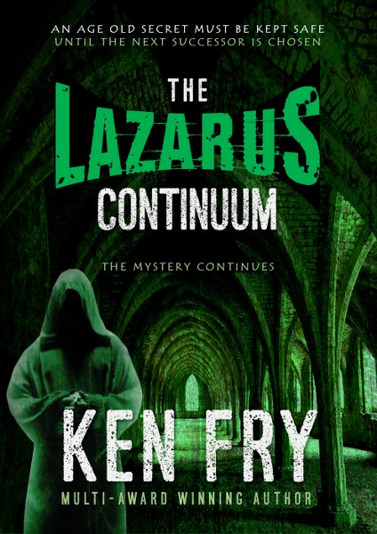 Book Cover for The Lazarus Continuum The Resurrection Chronicles Book 2 by Ken Fry