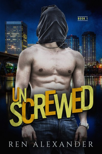 Book Cover for contemporary romance Unscrewed by Ren Alexander.