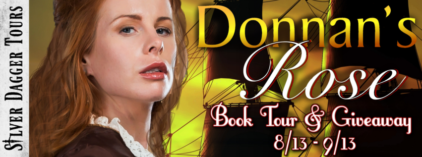 Book Tour Banner for historical romance Donnan's Rose from the MacLeods of Skye series by JR Salisbury with a Book Tour Giveaway