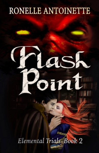 Book Cover Flash Point from the Elemental Trials romantic fantasy series by Ronelle Antoinette.