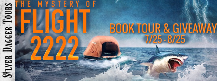 Book Tour Banner for the  mystery suspense novel The Mystery of Flight 2222 by Thomas Neviaser with a Book Tour Giveaway