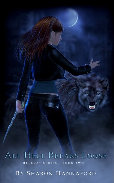 Book Cover for All Hell Breaks Loose from the Hellcat urban fantasy series by Sharon Hannaford.