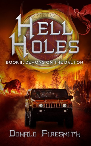 Book Cover for science fiction horror novel Demons on the Dalton from the Hell Holes series by Donald Firesmith.