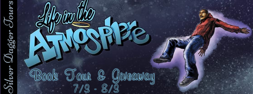 Book Tour Banner for the young adult coming of age novel Life in the Atmosphere by Anthony Wilson with a Book Tour Giveaway