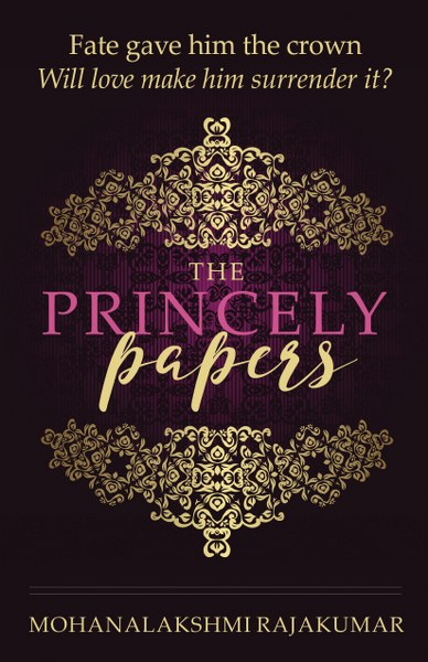 Book Cover forcontemporary romance The Princely Papers by Mohanalakshmi Rajakumar.