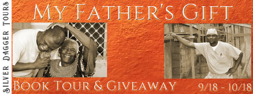 Book Tour Banner for memoir My Father's Gift by Sixtus Z. Atabong with a Book Tour Giveaway