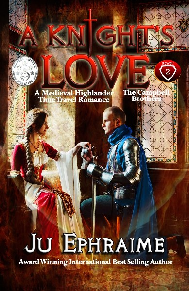 Book Cover for A Knight's Love Cambell Brothers Trilogy Book 2 by Ju Ephraime