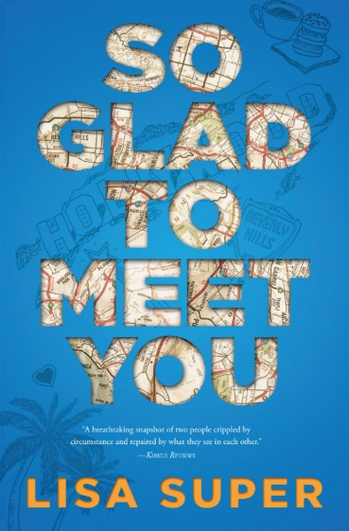 Book Cover for young adult contemporary romance So Glad to Meet You by Lisa Super.