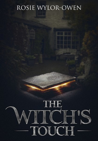 Book Cover for urban fantasy novel The Witch's Touch by Rosie Wylor-Owen.