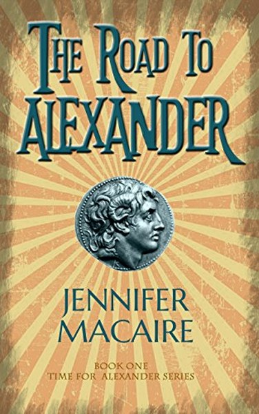 Book Cover for The Road to Alexander from the Time for Alexander paranormal romance time travel series by Jennifer Macaire.