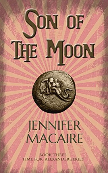 Book Cover for Son of the Moon from the Time for Alexander paranormal romance time travel series by Jennifer Macaire.