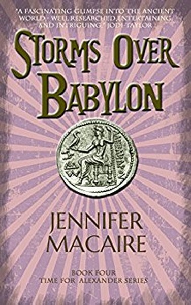 Book Cover for Storms Over Babylon from the Time for Alexander paranormal romance time travel series by Jennifer Macaire.