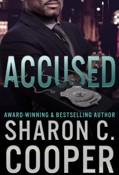 Book Cover for Accused from the Atlanta's Finest romantic suspense series by Sharon C. Cooper.