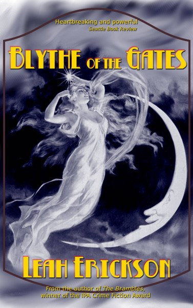 Book Cover for historical crime thriller Blythe of the Gates by Leah Erickson.