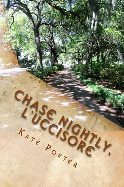 Book Cover for urban fantasy Chase Nightly, L'Uccisore from the Team Nightly Series by Kate Porter .