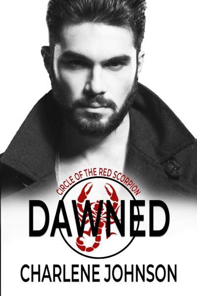 Book Cover for paranormal romance Dawned from the Circle of the Red Scorpion series by Charlene Johnson.