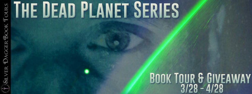 The Dead Planet Series Book Tour + Giveaway