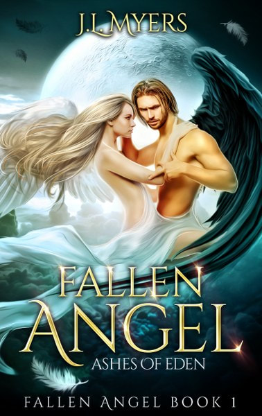 Book Cover for  Ashes of Eden from the Fallen Angel paranormal romance series by J.L. Myers.