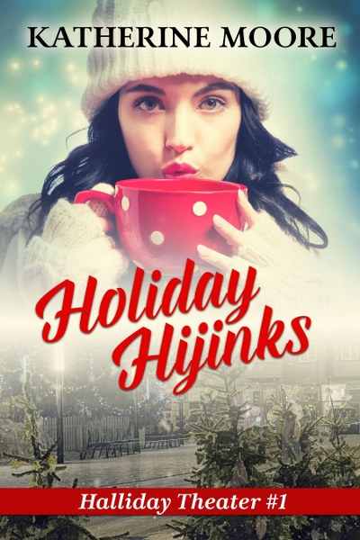 Book Cover for cozy holiday romance novel Holiday Hijinks by Katherine Moore.