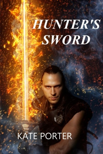 Book Cover for urban fantasy Hunter's Sword from the Team Nightly Series by Kate Porter .