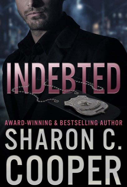 Book Cover for Indebted from the Atlanta's Finest romantic suspense series by Sharon C. Cooper.