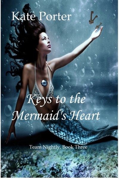 Book Cover for urban fantasy Keys to the Mermaid's Heart from the Team Nightly Series by Kate Porter .