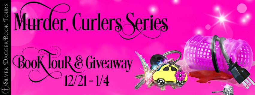 Murder, Curlers Series Book Tour + Giveaway
