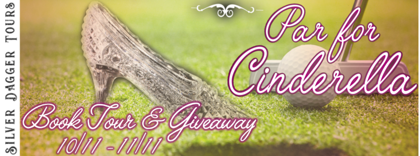 Book Tour Banner for contemporary romance Par for Cinderella from The Cinderella Romances by Petie McCarty with a Book Tour Giveaway