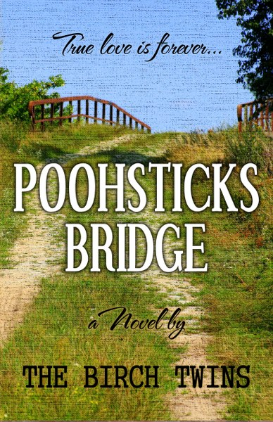 Book Cover for coming of age romance Poohsticks Bridge by the Birch Twins.