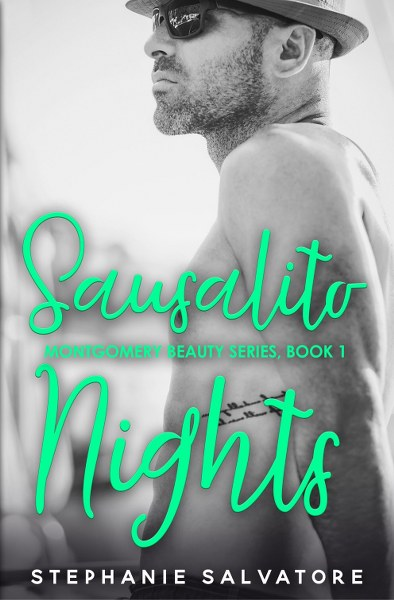 Book cover for Sausalito Nights from the Montgomery Beauty series by Stephanie Salvatore.