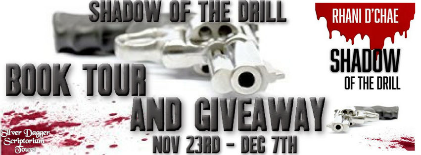 Interview – Rhani D'Chae, author of Shadow of the Drill
