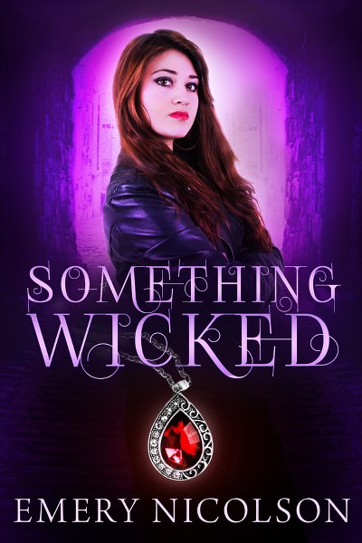 Book Cover for contemporary romance Something Wicked by Emery Nicolson.