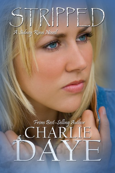 Book Cover for Stripped from the Sidney Rinn paranormal romance series by Charlie Daye.