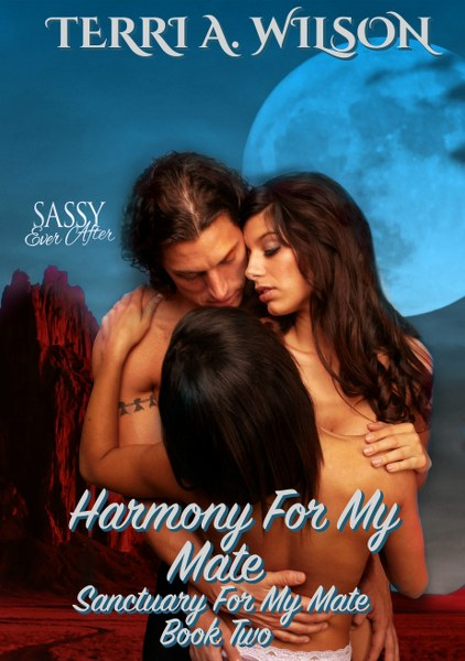 Book Cover for Harmony for My Mate from the Sanctuary for My Mate paranormal romance series by Terri A. Wilson .