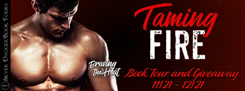 Book Tour Banner for contemporary romance novel Taming Fire from the Braving the Heat series by Leora Gonzales with a Book Tour Giveaway