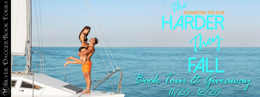 Book Tour Banner for contemporary romance The Harder They Fall from the Romancing the Seas series by Roxanne D. Howard with a Book Tour Giveaway