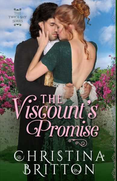 Book Cover for  historical romance novel The Viscount's Promise from The Twice Shy series by Christina Britton .