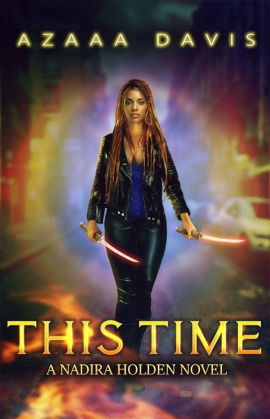 Book Cover for urban fantasy This Time by Azaaa Davis.