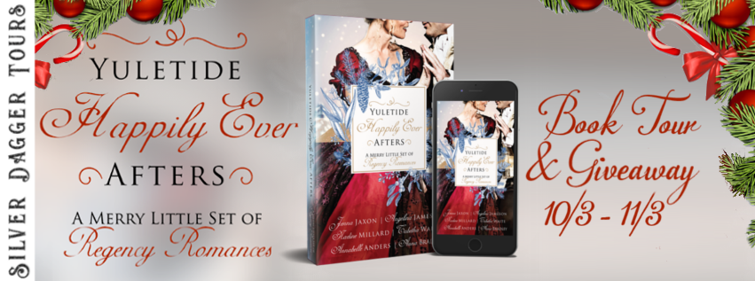 Book Tour Banner for regency romance collection Yuletide Happily Ever Afters with a Book Tour Giveaway